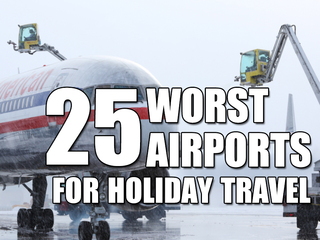 25 worst airports for holiday travel